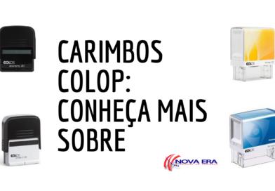 Carimbos COLOP: conheça mais sobre